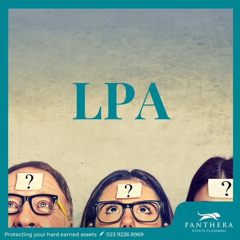What is an LPA and why do I need one?